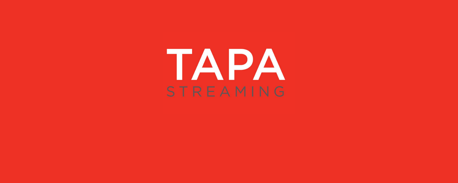 New! TAPA Streaming